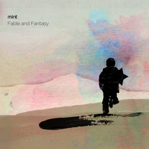 Mint 'Fable And Fantasy'